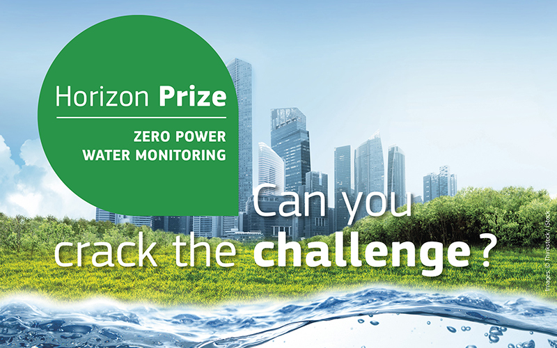 Can you solve the 'Zero Power Water Monitoring Challenge? A €2 million Horizon Prize for the innovator who can!